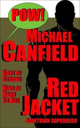 Red Jacket: A Novel with A Superhero