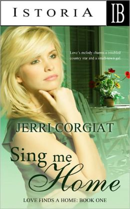 Sing Me Home (Love Finds A Home family saga Book One)