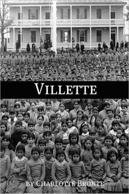 Villette (Annotated with Critical Essay and Biography)