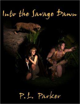 Into the Savage Dawn