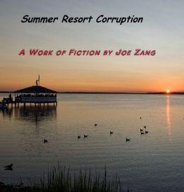 Summer Resort Corruption