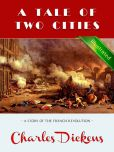 Book Cover Image. Title: A Tale of Two Cities � Charles Dickens (Illustrated), Author: Charles Dickens