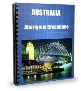 AUSTRALIA Aboriginal Dreamtime