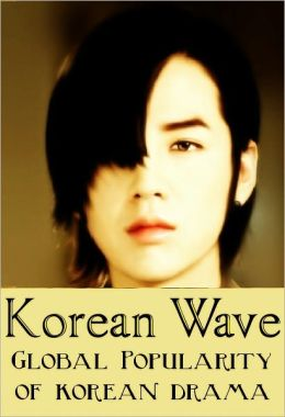 Korean Wave: Global Popularity of Korean Drama