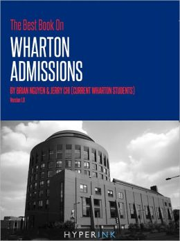 The Best Book On Wharton Admissions