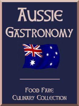 Aussie Gastronomy