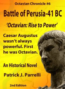 #6 Battle of Perusia - 41 BC