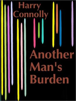 Another Man's Burden