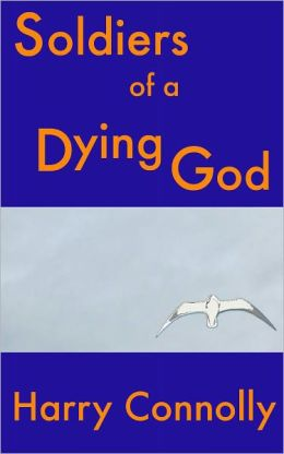 Soldiers of a Dying God