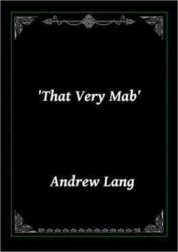 'That Very Mab' by Andrew Lang