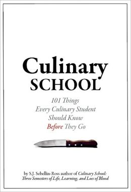 Culinary School 101 Things Every Culinary Student Should Know Before They Go