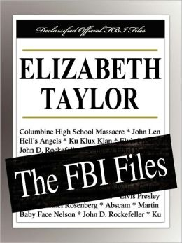 Elizabeth Taylor: The FBI Files
