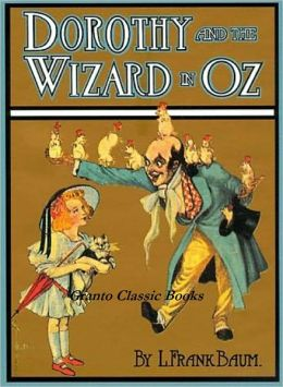 Dorothy and the Wizard in Oz by Lyman Frank Baum ( #4 in the Oz Series)