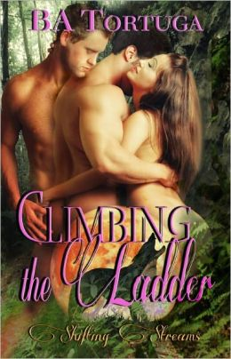 Climbing the Ladder (Paranormal Erotic Romance, Multiple Partners, M/M/F, Shifting Streams Series)