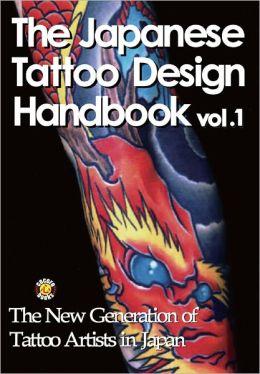 The Japanese Tattoo Design Handbook Vol.1