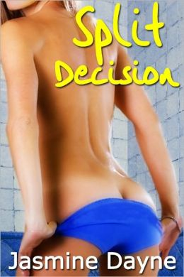 Split Decision (Taboo Erotic Fiction)