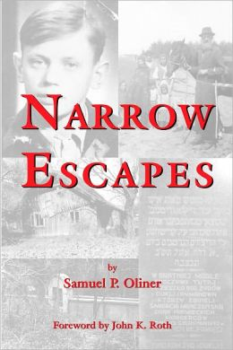 Narrow Escapes: A Boy's Holocaust Memories and Their Leagcy