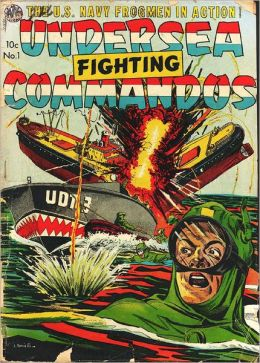 Fighting Undersea Commandos Number 1 War Comic Book