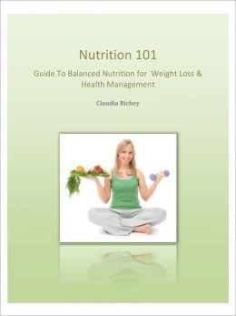 Nutrition 101 Guide To Balanced Nutrition For Weight Loss & Health Management