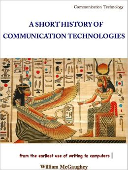 A short history of communication technologies