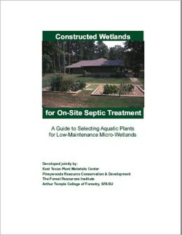 Constructed Wetlands for On-Site Septic Treatment: A Guide to Selecting Aquatic Plants for Low-Maintenance Micro-Wetlands