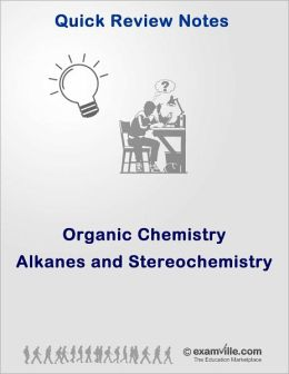 Alkanes and Stereochemistry
