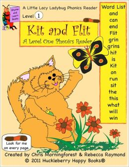 Kit and Flit - A Level One Phonics Reader