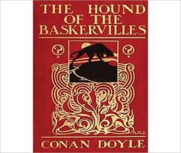 The Hound Of The Baskervilles: A Mystery/Detective Classic By Arthur Conan Doyle!