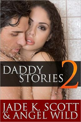 Daddy Stories: Volume 2 - An Erotic Story Collection