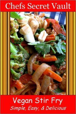 Vegan Stir Fry - Simple, Easy, & Delicious