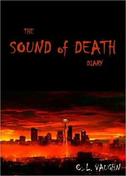 The Sound of Death Diary: Journal Entry 3