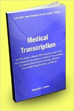 Medical Transcription; Get This Guide on Medical Transcription and Learn about Medical Transcriptionist, Medical Transcription Job, Medical Transcription Training, Medical Transcription Opportunities and More!