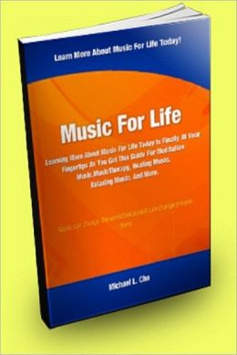 Music For Life: Learning More About Music For Life Today is Finally At your Finger Tips as You Get This Guide For Meditation Music, Music Therapy, Healing Music, Relaxing Music And More