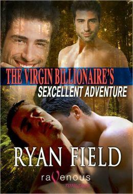 The Virgin Billionaire's Sexcellent Adventure