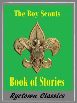 THE BOY SCOUTS BOOK OF CAMPFIRE STORIES (by Mark Twain, Zane Grey, Jack London, Arthur Conan Doyle, Robert Louis Stevenson and Others)