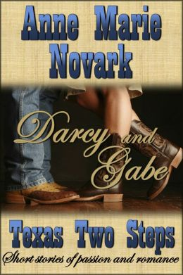 Darcy and Gabe (Texas Two Steps Short Story)