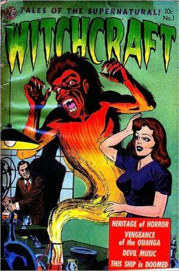 Vintage Horror Comics: Witchcraft No. 1 Circa 1952: Heritage of Horror
