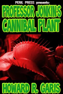 Professor Jonkin's Cannibal Plant