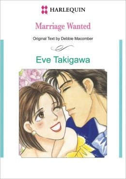 Marriage Wanted (Harlequin Romance Manga) - Nook Edition