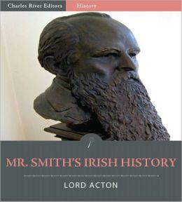 Mr. Goldwin Smith's Irish History (Illustrated)