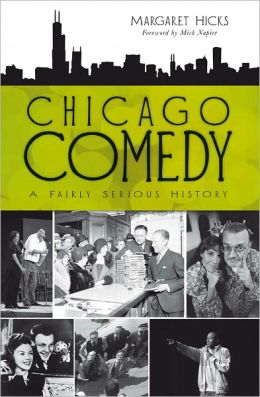 Chicago Comedy: A Fairly Serious History