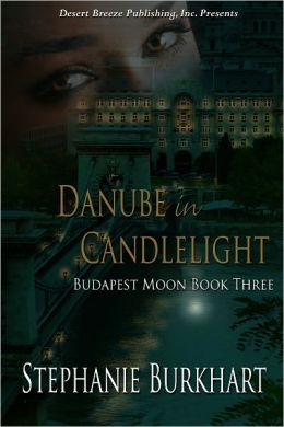 Budapest Moon Book Three: Danube in Candlelight