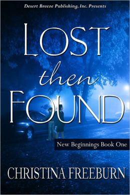 New Beginnings Book One: Lost then Found
