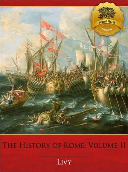 The History of Rome : Books 6-10 - Enhanced