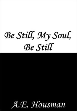Be Still, My Soul, Be Still