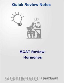 MCAT Quick Review: Hormones