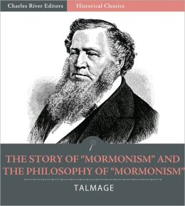 "The Story of ""Mormonism"" and The Philosophy of ""Mormonism"""