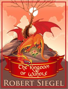 The Kingdom of Wundle (Wundle Series #1)