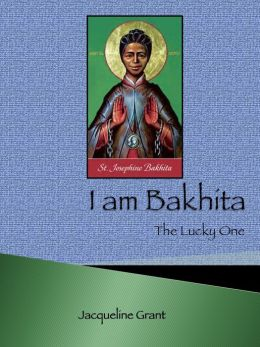 I am Bakhita: The Lucky One