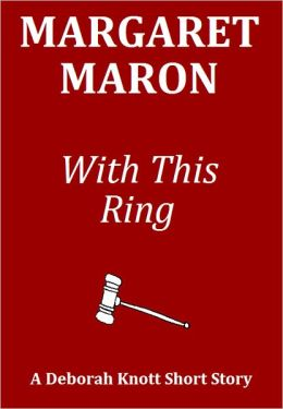 With This Ring: A Deborah Knott Short Story